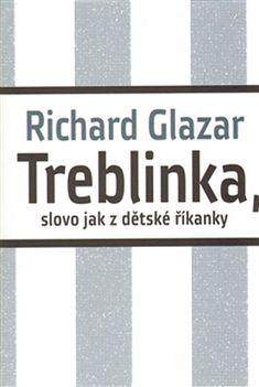 Kniha Treblinka, slovo jak z dětské říkanky   knizniklub.cz