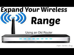 How to Expand Your Wireless Range Using an Old Router ~ Simple Suburban Living