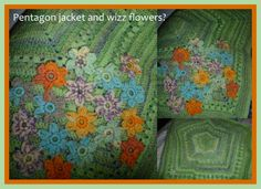 Pentagon Jacket and some Wizz Aran Flowers....