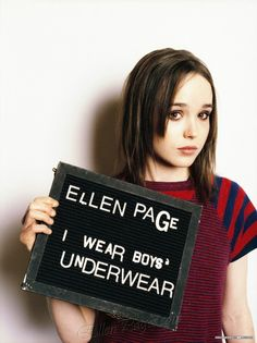 I wear boy's underwear - Ellen Page