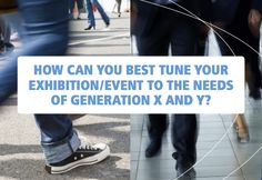 Report: Generation X and Y Set to Transform the Event Industry -