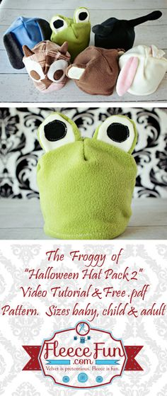 Free Fleece Frog Hat Pattern ♥ Fleece Fun - Baby to Adult sizes Sewing Tutorials, Sewing Crafts, Sewing Projects, Sewing Patterns, Sewing Diy, Hat Patterns, Sewing For Kids, Baby Sewing, Fleece Hat Pattern