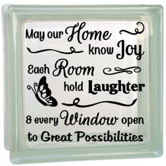 May our home know joy, each room know laughter, and every window open to great…