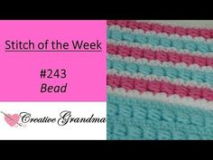 Stitch of the Week Bead Stitch – Crochet Tutorial – Knitting For Beginners Crochet Leaf Patterns, Crochet Baby Blanket Free Pattern, Crochet Stitches Free, Crochet Stitches For Beginners, Baby Sweater Knitting Pattern, Crochet Shell Stitch, Granny Square Crochet Pattern, Diy Crochet, Stitch Patterns