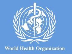 World Health Organization is a specialized agency of the United Nations that is concerned with international public health.