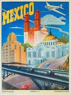 Mexico City vintage travel posters - Google Search