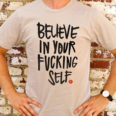 Another potty mouth tee by Good F*cking Design Advice...yep, I'd wear it.
