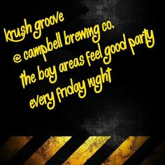 Downtown Campbell: Tonight is the beginning of the bay areas feel good party KRUSH GROOVE @campbellbrewing!!! DJ DINERO & DJ DON FOLEY will be playing all your favorite hits! Never a cover and always a good time. Party starts NOW! @turntable_talented #krushgroove #djs #FeelGoodMusic #hiphop #Dance #90s #Campbell #sanjose #losgatos #santanarow #willowglen #siliconvalley #Serviceindustrypros #VibinRight #RastaCruz #Polynesianunderground by serviceindustrypros