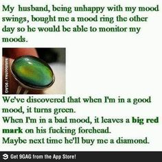 Mood ring lvl: PMS