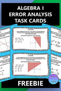 Engage your students with FREE error analysis task cards! These cards will give your Algebra I or middle school students a chance to work at a higher level, build rigor, and collaborate with other students.Students identify the error in the task card and then solve it correctly. Includes Graphing Inequalities, Solve for Y then Graph, Writing Parallel and Perpendicular Equations, Factoring Polynomials, & Converting Quadratics from Vertex to Standard form #Error Analysis #Algebra I #Free… Algebra Activities, Maths Algebra, Math Resources, Teaching Math, Maths Fun, Algebra Worksheets, Math Class, Math Teacher, Secondary Math