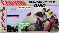 Canyon Aeroad CF SLX disc - Unbox & how to buy