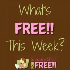 What's FREE At Stores This Week!