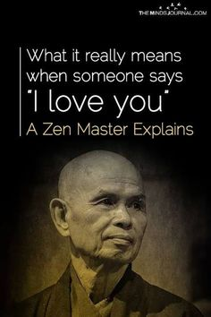 """What It Really Means When Someone Says """"I love you"""": A Zen Master explains"""