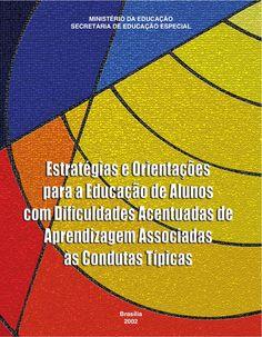 MINISTÉRIO DA EDUCAÇÃO SECRETARIA DE EDUCAÇÃO ESPECIAL  Brasília 2002