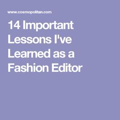 14 Important Lessons I've Learned as a Fashion Editor