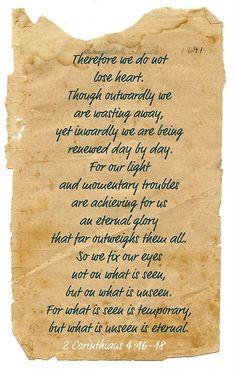 Take heart...2 Corinthians 4:16-18