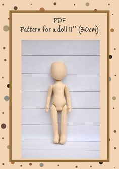 PDF, Cloth Doll Pattern,Soft Doll Pattern This PDF includes doll patterns (11). Here are only patterns without a tutorial. You can find a tutorial how to make a doll like this here: https://www.etsy.com/ru/listing/269110422/pdf-cloth-doll-patternpdf-sewing?ref=shop_home_active_9  PDF contains only a pattern without a description. You will need to add allowances for seam. This PDF is intended for people who have an experience in making dolls.  The pattern is ...