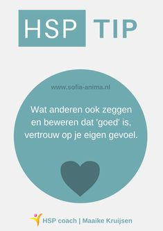 HSP Tip: Trust your feeling- HSP Tip: Vertrouw op je gevoel Whatever others say and claim to be good, trust your own feelings. highly sensitive tips - Cool Words, Wise Words, Highly Sensitive Person, Trust Yourself, Coaching, Introvert, No Time For Me, Self Love, Psychology