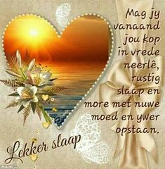 Good Night Greetings, Good Night Wishes, Good Night Quotes, Good Night Blessings, Goeie Nag, Afrikaans Quotes, Blessed, Fancy, Friendship