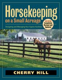 Horse Keeping On Small Acreage Book