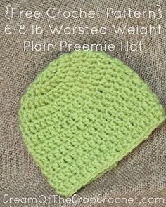 Cream Of The Crop Crochet ~ 6-8 lb Worsted Weight Plain Preemie Hat {Free Crochet Pattern}