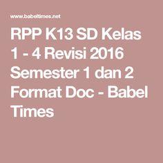 RPP K13 SD Kelas 1 - 4 Revisi 2016 Semester 1 dan 2 Format Doc - Babel Times