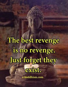 ❤️ Go forward in your own life. Be HAPPY! That is revenge enough because believe me, they will Never be happy, and Alleen zo moelijk als jou gevoelens echt warenthat is alright. You cannot fix people. They cannot be fixed. Wise Quotes, Words Quotes, Great Quotes, Quotes To Live By, Buddha Quotes Inspirational, Inspiring Quotes About Life, Motivational Quotes, Buddhist Quotes, Spiritual Quotes