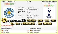 Prediksi Skor Bola Leicester City vs Tottenham Hotspurs 29 Nov 2017 Liga Inggris di King Power Stadium pada hari Rabu jam 02:45 dan live di bein Sport 2
