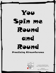 Hodges Herald: You Spin Me Round and Round: Practicing Circumference