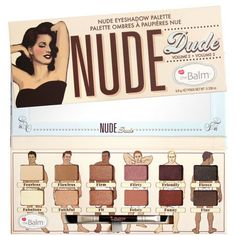 Introducing theBalm's latest addition to the Nude series... Nude Dude! Get a quick look using any combination of these triple-milled shadows or dress up your look by adding water to transform your fav