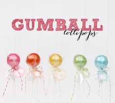 """How to Make Gumball Lollipops :: DIY Party Favors via Nickles Valk Chuah TomKat Studio These are SO cute! Thinking of using """"Pretty Party Skewers"""" to substitute for the lollipop sticks. Diy Party, Party Favors, Party Ideas, Homemade Candies, Candy Party, Frozen Party, Party Entertainment, Gumball, Valentine Cupcakes"""