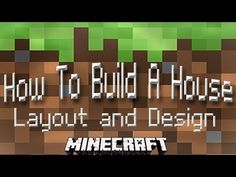 Minecraft Tutorial:  How To Build A House Part 1  (Layout and Design)