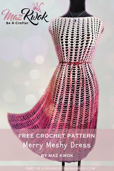 Roundup of 10 free crochet patterns that are great gift ideas for Mother's Day by wilmade.com. Including this beautiful merry meshy dress