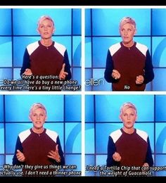 Ellen! Gotta love her!