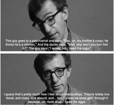 Ethan Allen Quotes Amusing The 20 Most Relatable Woody Allen Quotes  Pinterest  Woody Allen