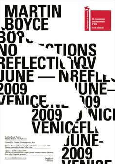 """This poster by Glasgow studio Graphical House was created to promote Scottish artist Martin Boyce's installment entitled """"No Reflections"""", at La Biennale di Venezia in 2009."""