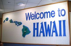 Welcome to Hawaii sign, Honolulu Airport