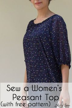 Free women's peasant top pattern to sew