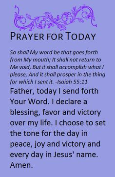 Faith Prayer, My Prayer, Isaiah 55 11, Prayer For Today, My Mouth, Spiritual Life, Your Word, Help Me, First Step