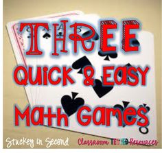 Three Quick and Easy Math Games