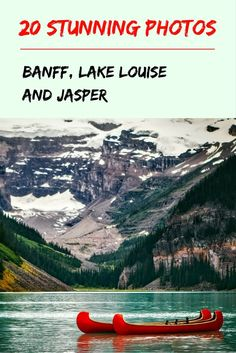 In honor of Canada's 150th birthday this year, we're sharing these 20 absolutely stunning photos of Banff, Jasper and Lake Louise. Take a peek!