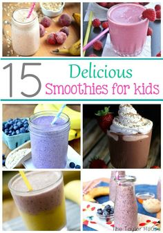 15 Smoothie Recipes for Kids! Smoothies are an easy way to switch up the normal breakfast!