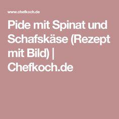 Pide mit Spinat und Schafskäse (Rezept mit Bild)   Chefkoch.de