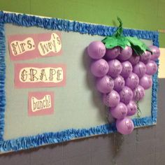 """""""A Grape Bunch"""" back to school bulletin board... could also work for the end of the year... """"What a GRAPE year we've had!""""  Hide a treat or activity inside each balloon and pop one a day as you countdown to the last day."""