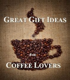 Coffee Gift Ideas