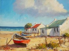 weskus huisie by die see Flower Painting Canvas, Boat Painting, Canvas Art, Landscape Art, Landscape Paintings, Sailboat Art, Cottage Art, South African Artists, Africa Art