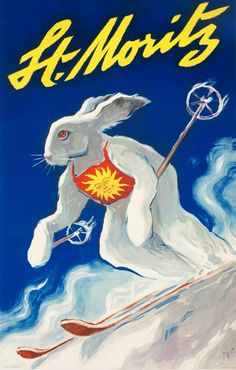St Moritz Vintage Bunny Ski Poster a Classic St. Moritz poster featuring a White Rabbit racing down the Slopes. Vintage Ski Posters, Art Deco Posters, Saint Moritz, Ski Lodge Decor, Retro, Stations De Ski, Vintage Winter, Sports Art, Sports Posters