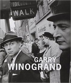 Garry Winogrand: Amazon.co.uk: Collectif, Leo Rubinfien: 9782081342910: Books