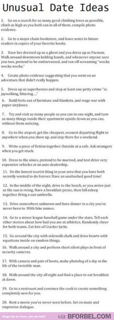 She deserves a nice date.  Take her on one.  20 Unusual Date Ideas.