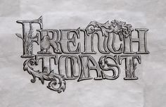 Erin Marlow on Behance, hand lettering, French toast, breakfast